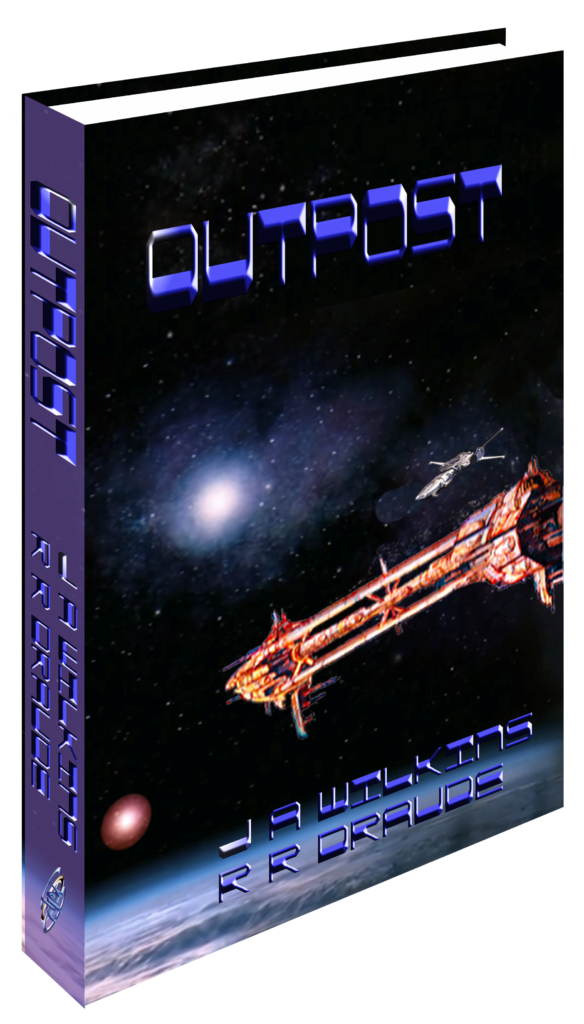 <B> Outpost </B>  Tyranny Series Book One